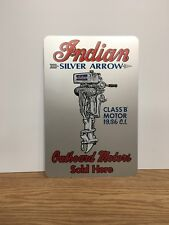 Indian Silver Arrow Outboard motor metal sign size 12 x 18 Marina