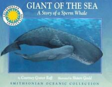 Giant of the Sea: The Story of a Sperm Whale -