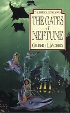 The Gates of Neptune (The Seven Sleepers Series, Book 2) by Gilbert Morris