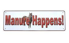 "NEW RIVERS EDGE TIN SIGN | Manure Happens! |Horse 10.5"" X 3.5""|Funny Home Decor"