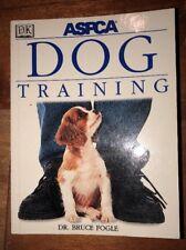 ASPCA Dog Training by Dr. Bruce Fogle (PB, 1999)