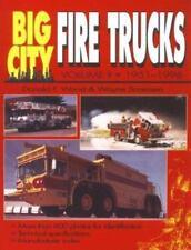 Big City Fire Trucks, 1951-1997 Vol. II by Donald F Wood & Wayne Sorensen (1997)