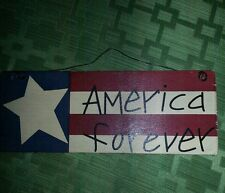"Primitive look wooden hanging sign  AMERICA FOREVER  7"" L x 2 1/2"" H x 1/4"" W"