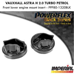 Astra H VXR POWERFLEX front lower engine mount insert Z20LEH LER PFF80-1320BLK