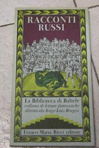 LA BIBLIOTECA DI BABELE FRANCO MARIA RICCI FRM-RACCONTI RUSSI
