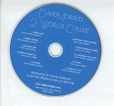 David Morales 2 Worlds Collide CD album (CDLP) UK promo ADVANCEDM1001 DMI 2004