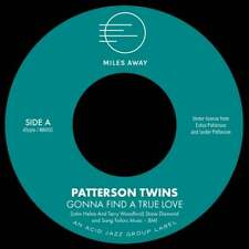 "Patterson Twins - Gonna Find A True Love (7"")"