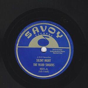The Ward Cantantes 78 Silencioso Night / Glory, Glory , Aleluya US Savoy 4021 E+