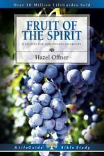 Fruit of the Spirit (Lifeguide Bible Studies) by Offner, Hazel