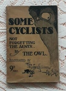SOME CYCLISTS BY THE OWL ILLUSTRATED BY FRANK PATTERSON CYCLING PAPERBACK