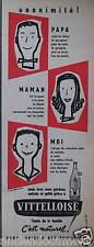 PUBLICITÉ 1958 VITTELLOISE UNANIMITÉ PAPA MAMAN ET MOI - J.JACQUELIN