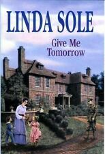 Give Me Tomorrow - -Op/105 (Country House Saga)-ExLibrary