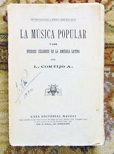 1920 LA MUSICA POPULAR de AMERICA LATINA - SIGNED by CUBAN COMPOSER JOAQUIN NIN