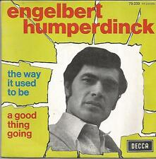 ENGELBERT HUMPERDINCK The way it used to be FRENCH SINGLE DECCA 1969