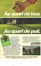 """PUBLICITE 1979  BERNARD moteurs """" au quart de tour, au quart de poil"""