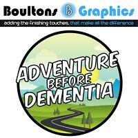 Adventure Before Dementia Graphic Motorhome Sticker Camper Caravan Decal 10cm Sq