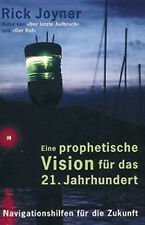 Rick Joyner-Eine prophetische Vision für das 21. Jahrhundert (*NEU*)
