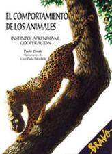 El Comportamiento De Los Animales: Instinto, Aprendizaje, Cooperacion (Spanish E