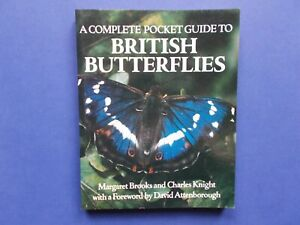 A COMPLETE POCKET GUIDE TO BRITISH BUTTERFLIES - BROOKS & KNIGHT - UK **LIKE NEW