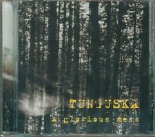 Tunguska - A Glorious Mess Cd Sigillato