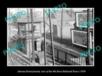 OLD LARGE HISTORIC PHOTO OF ALTOONA PENNSYLVANIA, THE 9th St RAILROAD TOWER 1930