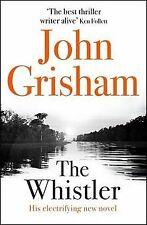 The Whistler von Grisham, John | Buch | Zustand gut