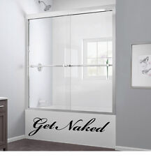 Get Naked Bathroom Vinyl Sticker Decal for Glass Shower or Wall