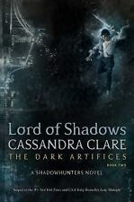The Dark Artifices: Lord of Shadows 2 by Cassandra Clare (2017, Hardcover)