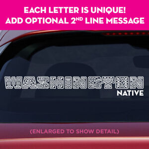 WASHINGTON state unique lettering vinyl decal sticker add message on 2nd line!