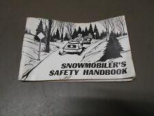 Vintage 1978 Snowmobile - Snowmobilers Safety Handbook Manual