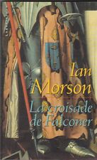 Ian Morson -  La croisade de Falconer - Labyrinthes