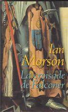 Ian Morson -  La croisade de Falconer - Labyrinthes