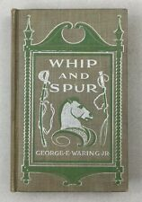 1897 Whip and Spur George E Waring Jr 4th Missouri Cavalry Union Civil War