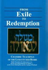 From Exile to Redemption Volume 1 : Chasidic Teachings of the Lubavitcher Rebbe