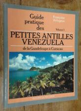 Guide pratique des Petites Antilles - Vénézuela, volume 1