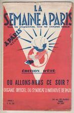 """La Semaine À Paris""  Tourist Guide  July 1936  Guide Touristique   In French"