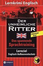 Der unheimliche Ritter. Compact Lernkrimi English History. Lernziel Englisch Auf