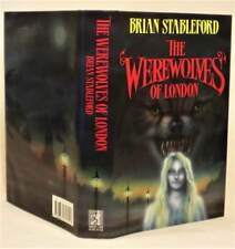 THE WEREWOLVES OF LONDON, Brian Stableford, SIGNED (title page) UK 1st/1st, 1990
