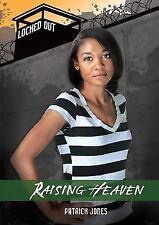 Raising Heaven (Locked Out)