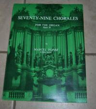 Seventy-Nine Chorales for the Organ Opus 28 Marcel Dupre