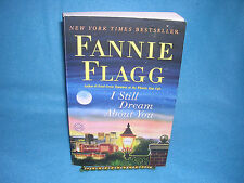 Fannie Flagg I Still Dream About You, (Soft Cover)