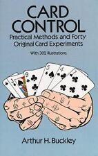 Card Control: Practical Methods and Forty Original Card Experiments, Arthur H. B