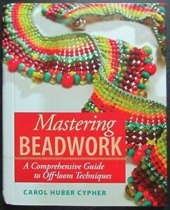 2x Beading Book CYPHER Mastering Beadwork/BENSON The New Beadweaving-ZW43