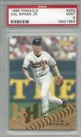 1996 Pinnacle baseball card #258 Cal Ripken, Baltimore Orioles graded PSA 9 MINT
