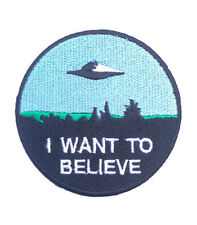 I Want To Believe Patch Embroidered Badge X-Files Movie Poster Alien Space Ship