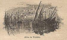 A0310 Susa in Tunisia - Stampa Antica del 1907 - Xilografia