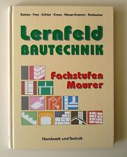 Lernfeld Bautechnik. Fachstufen Maurer