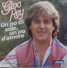 """7"""" 1983 ! GINO REY Un Po Di Sole Un Po D´Amore /MINT-?"""