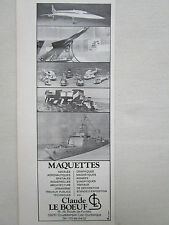 7/1978 PUB CLB MAQUETTES CLAUDE LE BOEUF CONCORDE ROLAND HELICOPTERES AD