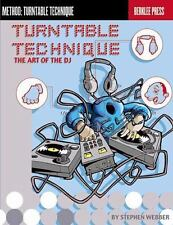 Turntable Technique: The Art of the DJ-ExLibrary